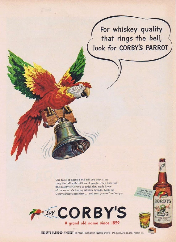 1951 Corby's  Reserve Blended Whiskey Original Vintage Advertisement with Parrot