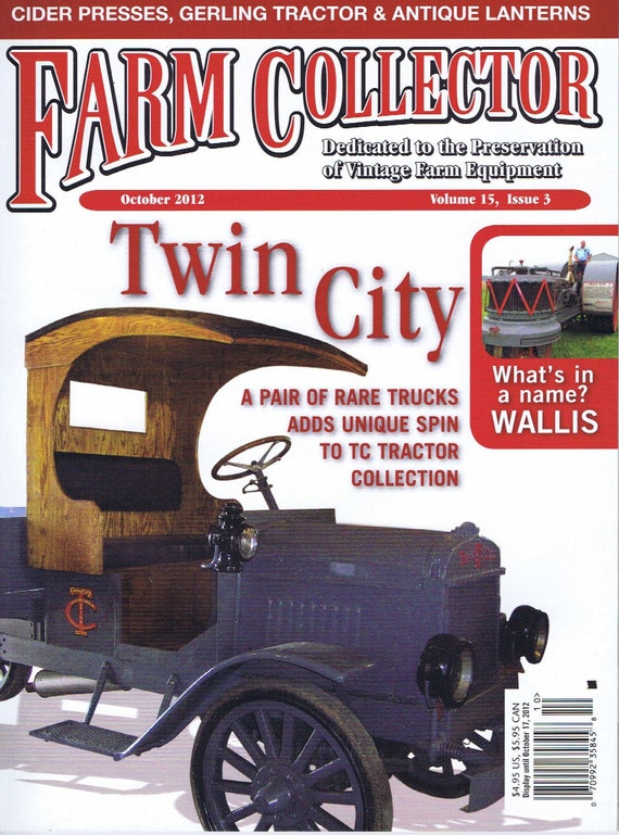 Farm Collector October 2012 Volume 14, 1912 Twin City Truck Cover