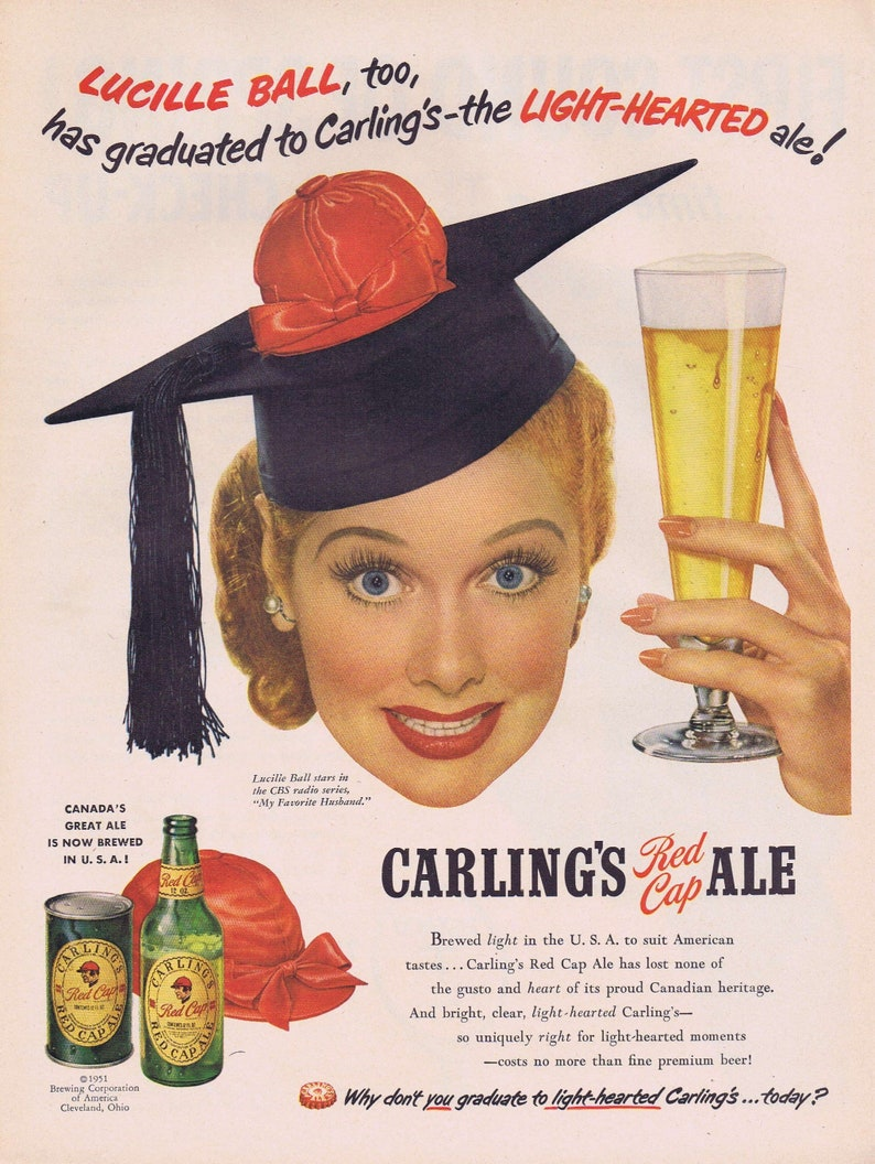 1951 Lucille Ball and Carling's Red Cap Ale or Texaco Oil and Gasoline  Spring Baseball Original Vintage Advertisement