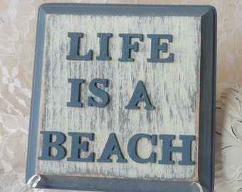 Life is a Beach Signs, Beach Sign, Life is a Beach, Beach House Signs, Lake House Signs, Shabby Cabin Sign, Wooden Beach Signs, Beach Signs