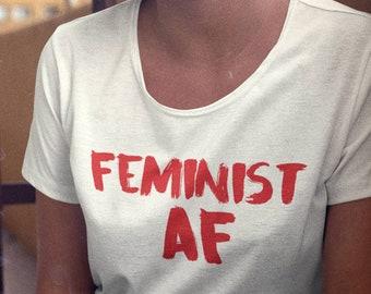 Feminist AF Shirt, Feminist As Fuck Top,  Feminist Shirt, Girls Feminism Top,