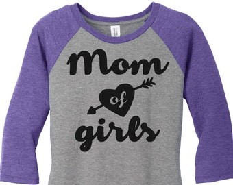 Mom Of Girls, Mom Life, Women's Raglan 2 Tone 3/4 Sleeve Tops in Sizes Small-4X, Plus Size