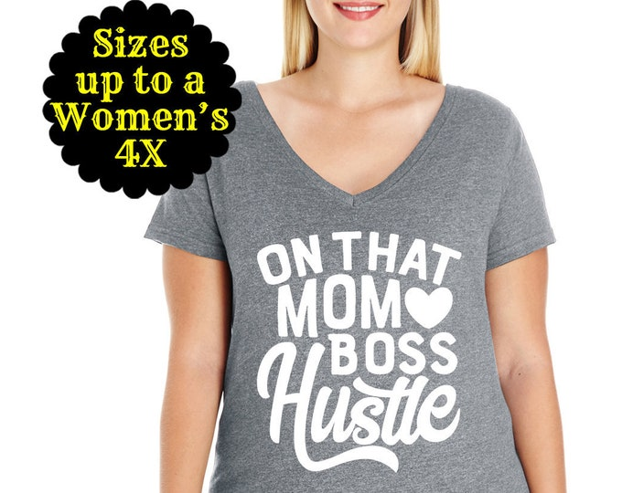 Featured listing image: On That Mom Boss Hustle V-Neck Tee, Boss Gift, Boss Lady Shirt, Funny Boss Shirt, Gift for Mom, Mom Shirt, Mom T Shirt, Plus Size Mom