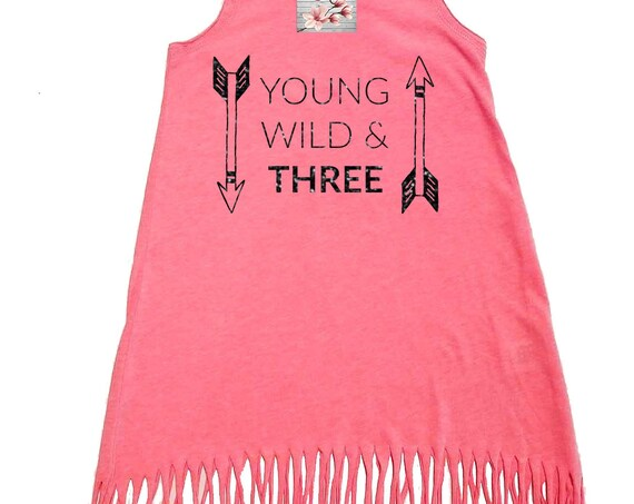 Young Wild and Three, Third Birthday Dress, Summer Dress, Girls Fringe Dress, Little Girls Dress, Toddler Dress, Infant Dress, Baby Dress