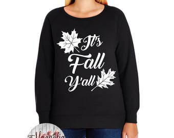 It's Fall Y'all Slouchy French Terry Pullover Sweatshirt, Size Small-4X, Plus Size Clothing, Plus Size Sweatshirt, Southern Shirt