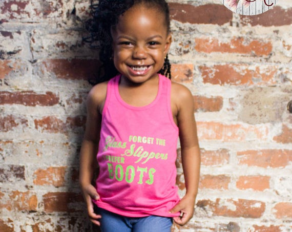 Forget the Glass Slippers I Prefer Boots Little Girls Racerback Tank Top, Baby Tank Top, Toddler Tank Top, Summer Tank Top, Country Tank Top
