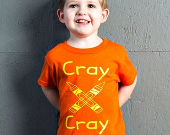 Cray Cray, Crazy, Crayon, Toddler T-Shirt in 11 Different Colors in Sizes 2T-5/6