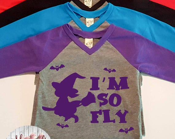 I'm So Fly, Witch, Halloween,  Infant Baby V-Neck Baseball Raglan T-shirt in 5 Colors in Sizes 6 Months-24 Months