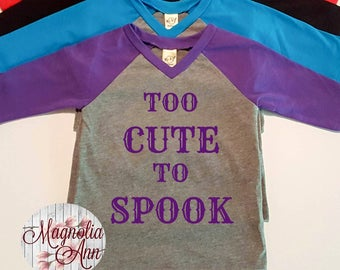 Too Cute To Spook, Halloween,  Infant Baby V-Neck Baseball Raglan T-shirt in 5 Colors in Sizes 6 Months-24 Months