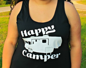 Happy Camper Shirt, Camper Shirt, Happy Camper Women's Tank Top, Plus Size Clothing, Plus Size Shirt, Plus Size Tank Top, Camping Gift