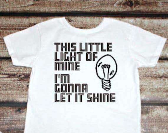 This Little Light of Mine, I'm Gonna Let It Shine, Toddler T-Shirt, Christian Kids Tee,  Toddler Shirt, Toddler Graphic Tee, Christian Shirt
