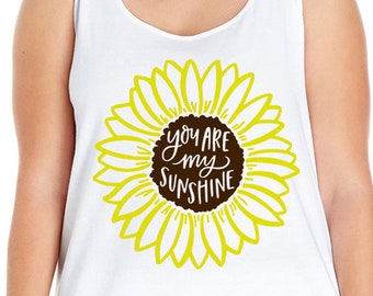 You Are My Sunshine Shirt, Sunflower Shirt, Summer Shirt, Summer Tank, Plus Size Clothing, Plus Size Tank, Flower Shirt, Plus Size Sunflower