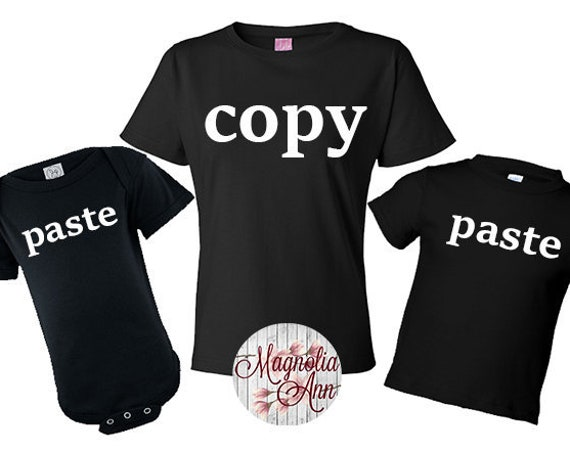 Copy Paste, Copy Paste Shirts, Copy Paste Father Baby, Fathers Day Gift, Father Son Matching Shirts, Mommy and Me Shirts, Mom Daughter Shirt