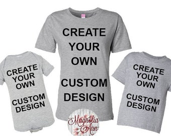 fb131353 Create Your Own Design, Custom Design Mommy and Me, Mom Daughter Matching  Shirts, Mommy and Son Shirts, Family T-shirts, Dad and Son Shirts