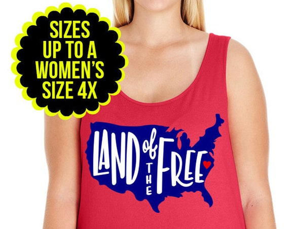 Land of the Free Shirt, 4th of July Shirt, Patriotic Tank Top, 4th of July Shirt, Plus Size Patriotic Tank, Plus Size 4th of July Shirt