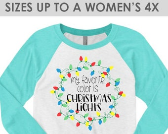 Vintage My Favorite Color Is Christmas Lights, Christmas Baseball Tee, Plus Size Christmas Shirt, Christmas Raglan Shirt, Holiday Raglan