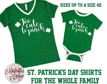 Too Cute To Pinch, St Patrick's Day Shirt, Shamrock Shirt, Plus Size St Patrick's Day Shirt, Matching St Patrick's Day Shirts, Pinch Proof