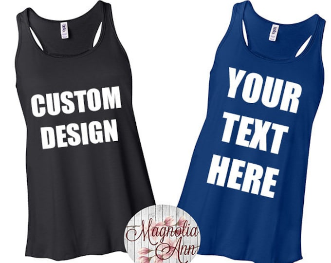 Featured listing image: Personalized Racerback Tank Top, Custom Tank Top, Make Your Own Tank Top, Design Your Own Tank, Custom Racerback Tank, Create Your Own Tee