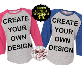 Create Your Own Design Women's Baseball Raglan Tshirt, Plus Size Baseball Raglan, Custom Design Shirt, Plus Size Tshirt, Plus Size Clothing