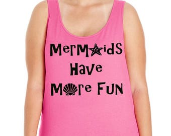 Mermaids Have More Fun, Summer, Ocean, Beach, Women's Premium Jersey Tank Top in Sizes Small-4X, Plus Sizes, Curvy, Lots of Colors