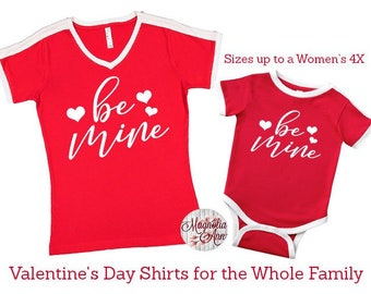 Be Mine Valentine's Day Shirt, Love Shirt, Valentine's Shirt, Plus Size Valentine's Shirt, Mommy and Me Valentine's Shirt, Kids Valentine's