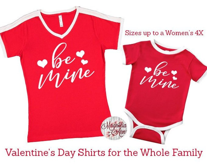 Featured listing image: Be Mine Valentine's Day Shirt, Love Shirt, Valentine's Shirt, Plus Size Valentine's Shirt, Mommy and Me Valentine's Shirt, Kids Valentine's