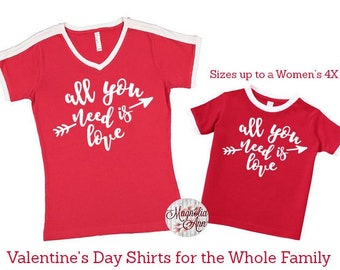All You Need Is Love, Valentine's Day Shirt, Plus Size Valentine's Shirt, Mommy and Me Valentine's Shirt, Kids Valentine's Day Shirt