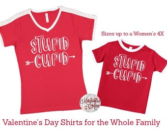 Stupid Cupid, Valentine's Day Shirt, Plus Size Valentine's Shirt, Mommy and Me Valentine's Shirt, Kids Valentine's Day Shirt, Youth Vday Tee