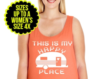 This Is My Happy Place, Camper Shirt, Camping Women's Tank Top, Plus Size Clothing, Plus Size Shirt, Plus Size Tank Top, Camping Gift,  Camp