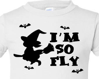 I'm So Fly, Witch, Halloween, Toddler T-Shirt in 11 Different Colors in Sizes 2T-5/6