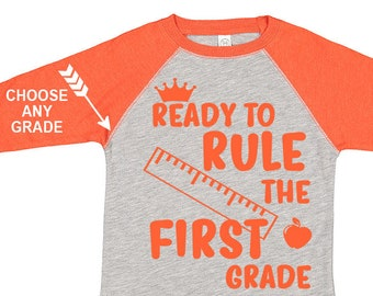 Ready To Rule The First Grade, Kids Raglan, Choose Any Grade, Back to School Shirt, 1st Grade Shirt, 2nd Grade Shirt, Custom Kids Raglan