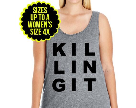 Killing It Tank, Girl Boss Shirt, Killing It Shirt, Killing it T Shirt,  Plus Size Tank Top, Plus Size Clothing, Plus Size Shirt, Plus Size