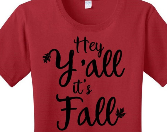Hey Y'all It's Fall Leaf Women's Black, Gray or White Graphic T-shirt in Sizes Small-4X, Plus Size