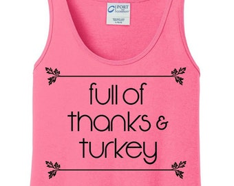 Full of Thanks and Turkey, Fall, Thanksgiving, Women's Tank Top in 6 Colors, Sizes Small-4X, Plus Size, Plus Size Clothing