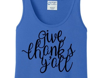 Give Thanks Y'all, Thanksgiving, Women's Tank Top in 6 Colors, Sizes Small-4X, Plus Size, Plus Size Clothing