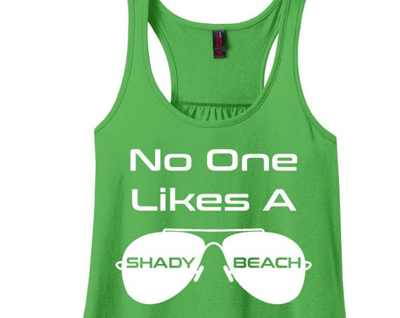 No One Likes A Shady Beach, Sunglasses, Women's Racerback Tank Top in 9 Colors in Sizes Small-4X, Plus Size