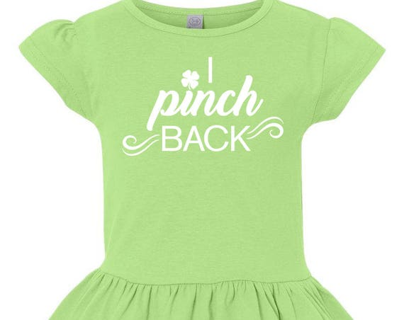I Pinch Back Toddler St. Patrick's Day Shirt, St. Patrick's Day Shirt, Girls Ruffle Shirt,  Little Girls Ruffle Tee, Toddler Ruffle Shirt
