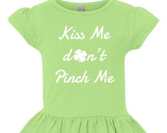 Kiss Me Don't Pinch Me St. Patrick's Day Shirt, St. Patrick's Day Shirt, Girls Ruffle Shirt,  Little Girls Ruffle Tee, Toddler Ruffle Shirt