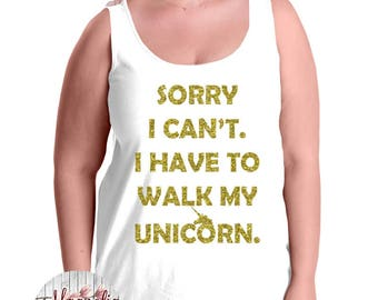Sorry I Can't I Have To Walk My Unicorn, Women's Premium Jersey Tank Top in Sizes Small-4X, Plus Sizes, Curvy, Lots of Colors