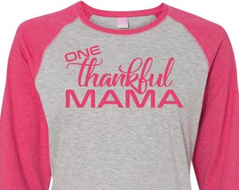 One Thankful Mama, Mom Shirt, Thanksgiving Shirt, Plus Size Fall Shirt, Plus Size Thanksgiving Shirt,  Plus Size Clothing, Momma Bear