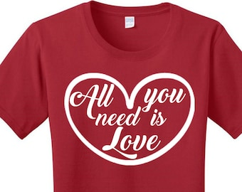 All You Need Is Love, Heart, Valentines Day, Women's Graphic T-shirt in 7 Different Colors in Sizes Small-4X, Plus Size