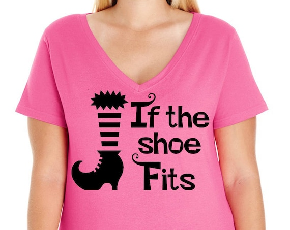 If The Shoe Fits, Women's V-Neck T-shirt, Plus Size Clothing, Plus Size Halloween, Halloween Tee, Halloween T Shirt, Witch Shirt, Witch Tee
