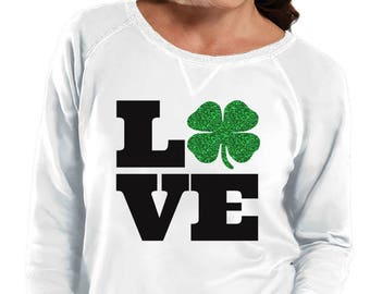 Love Four Leaf Clover, Shamrock Sweatshirt, Sizes Small-4X, Plus Size Sweatshirt, St Patrick's Day Shirt, St Patrick's Day Sweatshirt