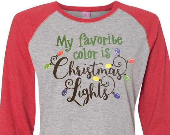 My Favorite Color Is Christmas Lights, Christmas Shirt, Plus Size Christmas Shirt, Matching Christmas Shirts, Kids Christmas Tees, Xmas Tee