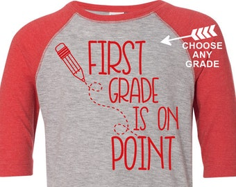First Grade Is On Point Shirt, Kids Raglan, Choose Any Grade, Back to School Shirt, 1st Grade Shirt, 2nd Grade Shirt, Custom Kids Raglan