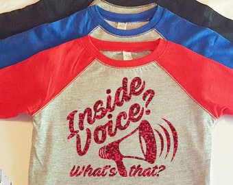 Inside Voice? What's that? Megaphone, Bullhorn, Too Loud, Toddler Baseball Raglan T-shirt in 6 Colors in Sizes 2T-5/6