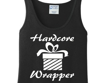 Hardcore Wrapper, Christmas, Present, Gift, Women's Tank Top in 6 Colors, Sizes Small-4X, Plus Size, Plus Size Clothing