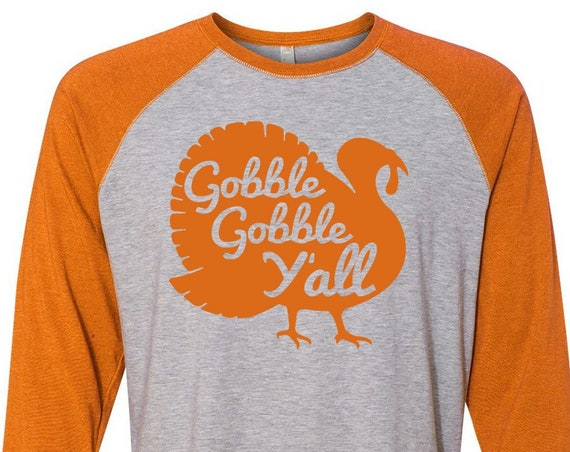 Gobble Gobble Y'all, Thanksgiving Shirt, Plus Size Fall Shirt, Matching Thanksgiving Shirt, Family Turkey Shirt, Plus Size Clothing