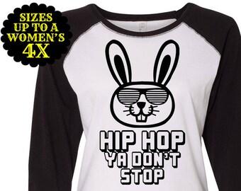 Hip Hop Ya Don't Stop Easter Bunny Women's Baseball Raglan, Easter Raglan, Plus Size Easter Shirt, Easter Tee, Women's Easter Shirt, Easter