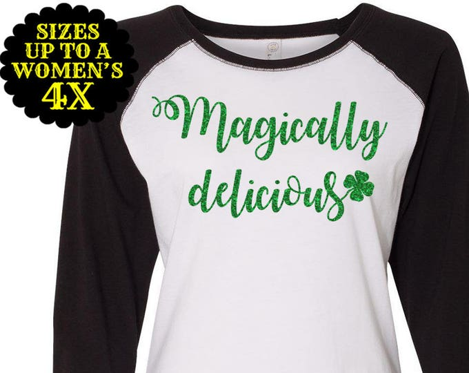 Featured listing image: Magically Delicious Baseball Raglan T shirt, St Patrick's Day Shirt, St Patrick's Day Tee, Plus Size Clothing, Plus Size Shirt, Shamrock